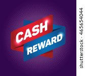 cash reward arrow tag sign. | Shutterstock .eps vector #465654044
