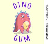 print with funny dinosaur... | Shutterstock . vector #465683048