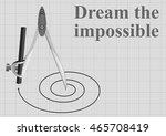 monochrome motivational dream... | Shutterstock . vector #465708419