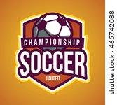 soccer logo  american logo... | Shutterstock .eps vector #465742088