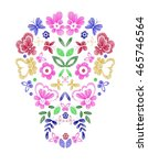 skull with fantasy flowers and... | Shutterstock .eps vector #465746564