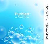 clean purified water vector...   Shutterstock .eps vector #465762653