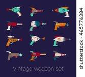 vintage weapon set. vector... | Shutterstock .eps vector #465776384