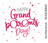 happy grandparents day  the... | Shutterstock .eps vector #465828860
