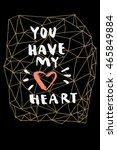 You Have My Heart. Unique...