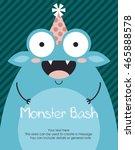 monster party card design.... | Shutterstock .eps vector #465888578