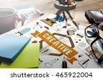 art creative imagination... | Shutterstock . vector #465922004