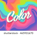 colorful abstract liquid ink.... | Shutterstock .eps vector #465931670