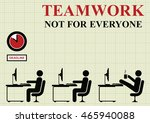 teamwork not for everyone...