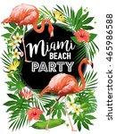 miami beach party vector... | Shutterstock .eps vector #465986588