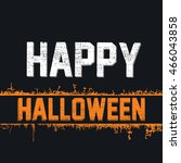 happy halloween invitation card ... | Shutterstock .eps vector #466043858