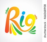 the inscription rio for... | Shutterstock .eps vector #466068908