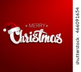 merry christmas lettering design | Shutterstock .eps vector #466091654