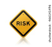 road sign with risk text on...   Shutterstock . vector #466141496