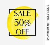 sale 50  off sign over circle... | Shutterstock .eps vector #466142378