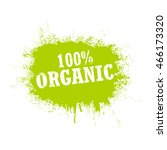 100  organic tag isolated on a... | Shutterstock .eps vector #466173320