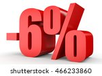 discount 6 percent off. 3d... | Shutterstock . vector #466233860