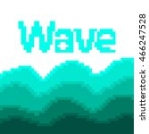 wave of pixels of turquoise... | Shutterstock .eps vector #466247528