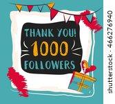 thanks you card 1000 followers...   Shutterstock .eps vector #466276940