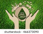 save water concept. paper cut... | Shutterstock . vector #466373090