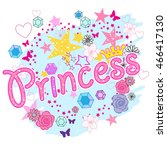 princess . typography graphic... | Shutterstock .eps vector #466417130