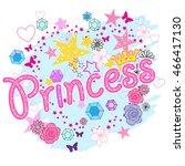 princess . typography graphic... | Shutterstock .eps vector #466417130