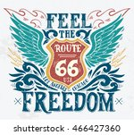 feel the freedom. route 66.... | Shutterstock .eps vector #466427360