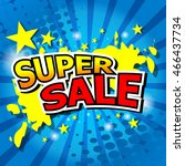 super sale background with aqua. | Shutterstock .eps vector #466437734