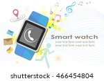 smart watch  . flat design... | Shutterstock .eps vector #466454804