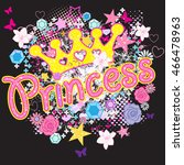princess . typography graphic... | Shutterstock .eps vector #466478963