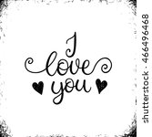 i love you. greeting card ... | Shutterstock .eps vector #466496468