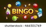 bingo lottery poster. balls... | Shutterstock .eps vector #466501769
