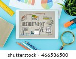 recruitment concept on tablet... | Shutterstock . vector #466536500