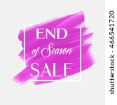 end of season sale sign text... | Shutterstock .eps vector #466541720