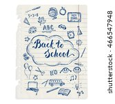 back to school sketched icons... | Shutterstock .eps vector #466547948