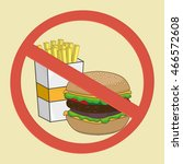 no food allowed sign. no fast... | Shutterstock .eps vector #466572608