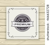 decorative  badge or frame or... | Shutterstock .eps vector #466632728