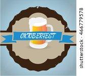 oktoberfest label design on... | Shutterstock .eps vector #466779578