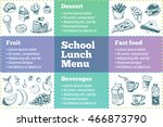 school lunch menu. sketch icons ... | Shutterstock .eps vector #466873790