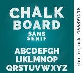 chalk alphabet font  typeface | Shutterstock .eps vector #466899518