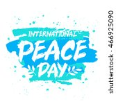international day of peace. the ... | Shutterstock .eps vector #466925090