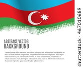 vector background with flag of...   Shutterstock .eps vector #467010689