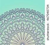 abstract circular ornament.... | Shutterstock .eps vector #467040734