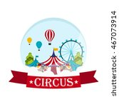 funfair. circus performance ... | Shutterstock .eps vector #467073914