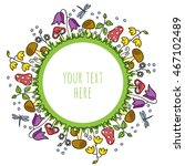 floral design in circle. flower ... | Shutterstock .eps vector #467102489