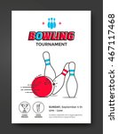 bowling tournament poster... | Shutterstock .eps vector #467117468