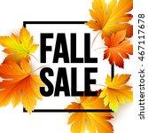 autumn seasonal sale banner... | Shutterstock .eps vector #467117678