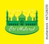 eid mubarak islamic traditional ... | Shutterstock .eps vector #467128250