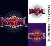 basketball colour tournament... | Shutterstock .eps vector #467149868