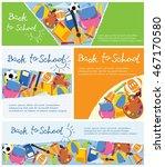 back to school banners. vector...   Shutterstock .eps vector #467170580